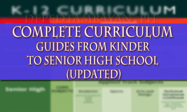 Complete Curriculum Guides From Kinder To Senior High School